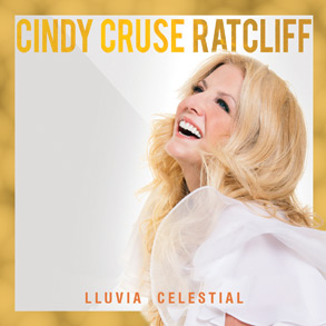 Cindy Cruse Ratcliff Heaven Raining Down Spanish Version